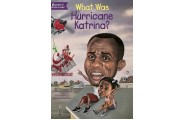 ?What Was Hurricane Katrina