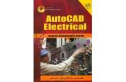 AutoCAD Electrical سید احسان مرزانی و نسیم مرندی انتشارات دانشگاهی کیان